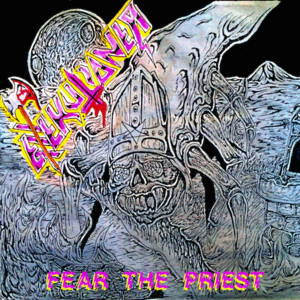 Exxxekutioner - Fear the Priest EP
