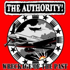 Authority, The - Wreckage Of The Past