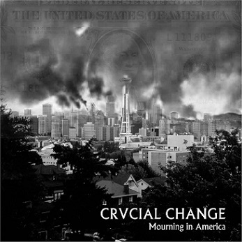 Crucial Change - Mourning In America E.P. 7