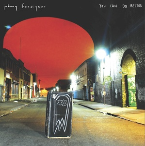 Johnny Foreigner - You Can Do Better LP