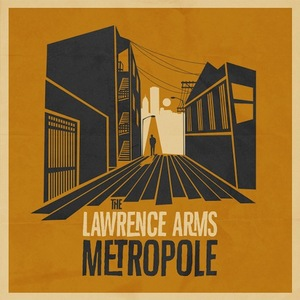 The Lawrence Arms - Metropole LP