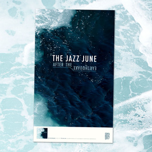 The Jazz June - After The Earthquake Poster