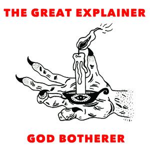 The Great Explainer God Botherer EP !DIGITAL ONLY!