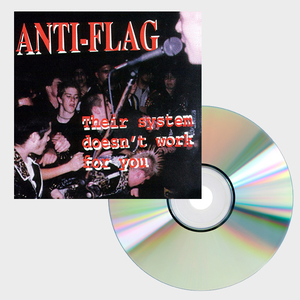 Anti-Flag - Their System Doesn't Work For You CD