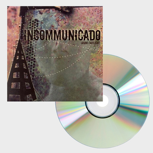 Incommunicado - Losing Daylight CD