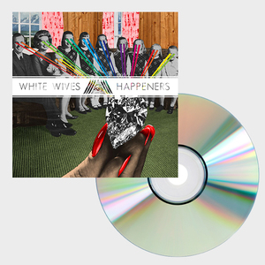 White Wives - Happeners CD