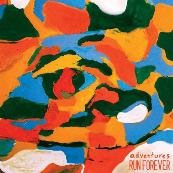 Run Forever / Adventures - Split 7