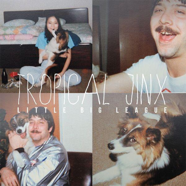 Little Big League - Tropical Jinx LP