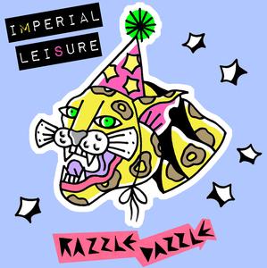 Imperial Leisure - Razzle Dazzle EP