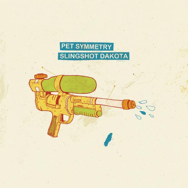 Pet Symmetry / Slingshot Dakota - Split 7