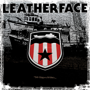 Leatherface - The Stormy Petrel LP