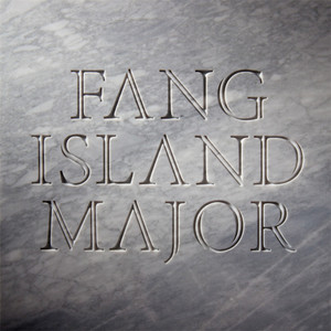 Fang Island - Major Digipack CD