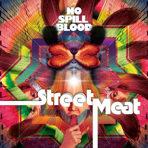 No Spill Blood - Street Meat CD