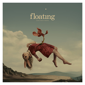 Sleep Party People - Floating - 12