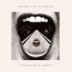 Freeze The Atlantic - Shivering & Dazed EP CD