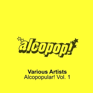 Various Artists - Alcopopular Vol. 1 CD