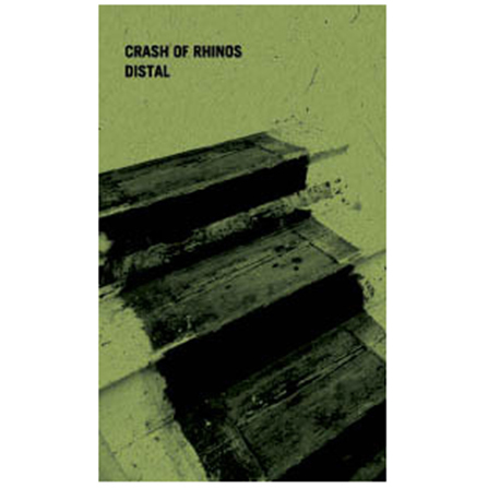Crash Of Rhinos - Distal - Cassette