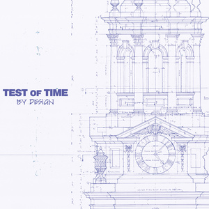 Test Of Time 'By Design'