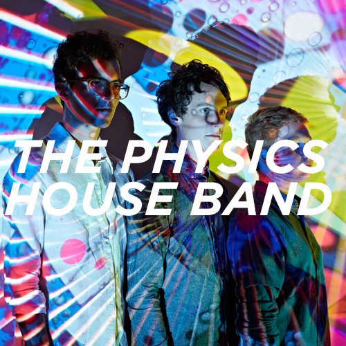 The Physics House Band