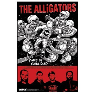 The Alligators 'Time's Up You're Dead