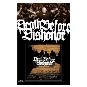 Death Before Dishonor 'Friends Family Forever Re-Issue' Poster