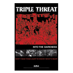 Triple Threat 'Into The Darkness' Poster