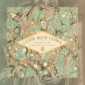 CODE BLUE COMA ´Triumph Of Time - Corruption Of The Body´ [LP]