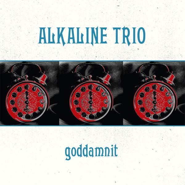 Alkaline Trio - Goddamnit LP