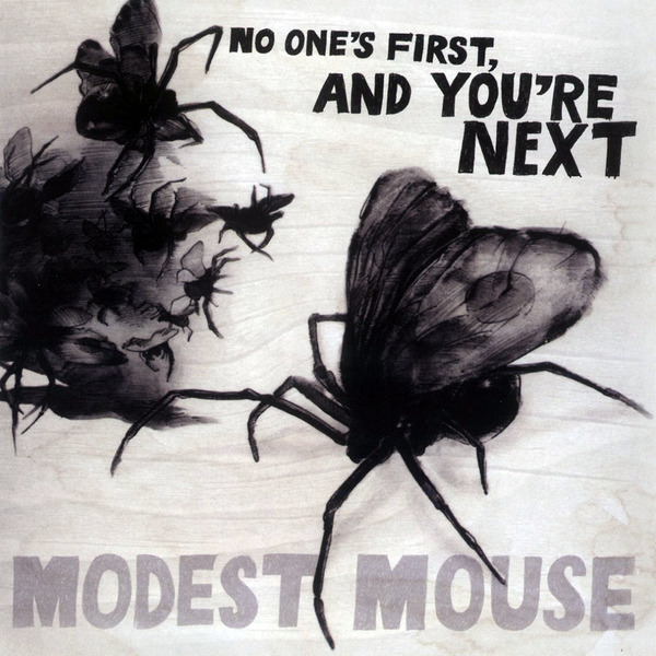 Modest Mouse - No One's First, and You're Next LP *Markdown*