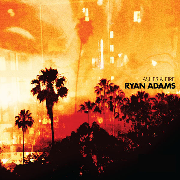 Ryan Adams - Ashes & Fire LP