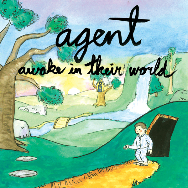 Agent - Awake In Their World