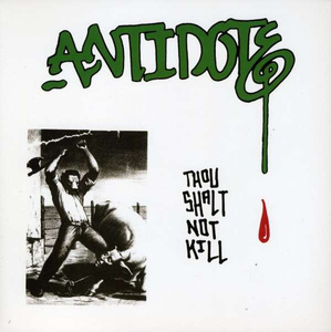 Antidote 'Thou Shalt Not Kill'