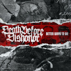 Death Before Dishonor 'Better Ways to Die'
