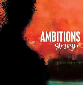 Ambitions 'Stranger'