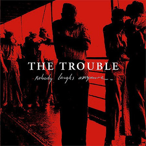 The Trouble 'Nobody Laughs Anymore'