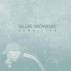 Blue Monday 'Rewritten'