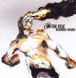 On The Rise 'Burning Inside'