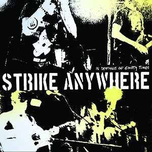 Strike Anywhere 'In Defiance Of Empty Times'