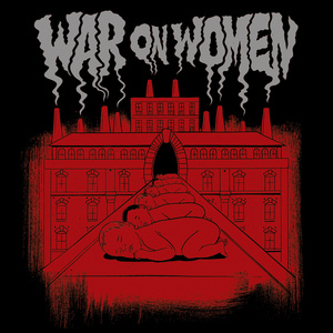 War on Women - S/T LP
