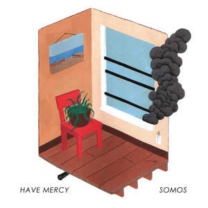 Have Mercy / Somos - Split 7 Inch