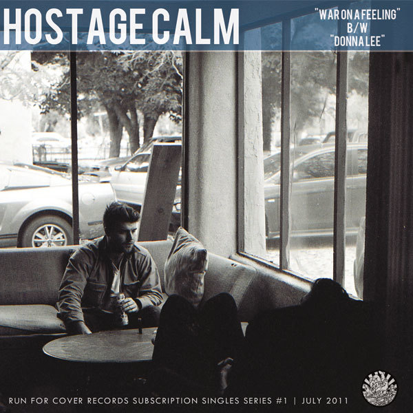 Hostage Calm - War On A Feeling b/w Donna Lee