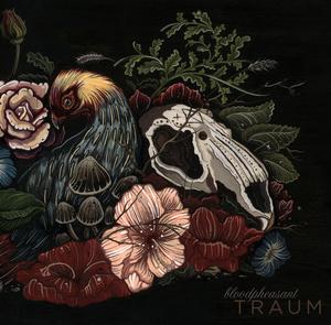 Bloodpheasant 'Traum'