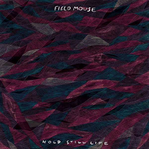 Field Mouse - Hold Still Life LP