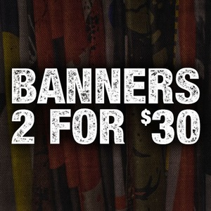 2 Banners For $30