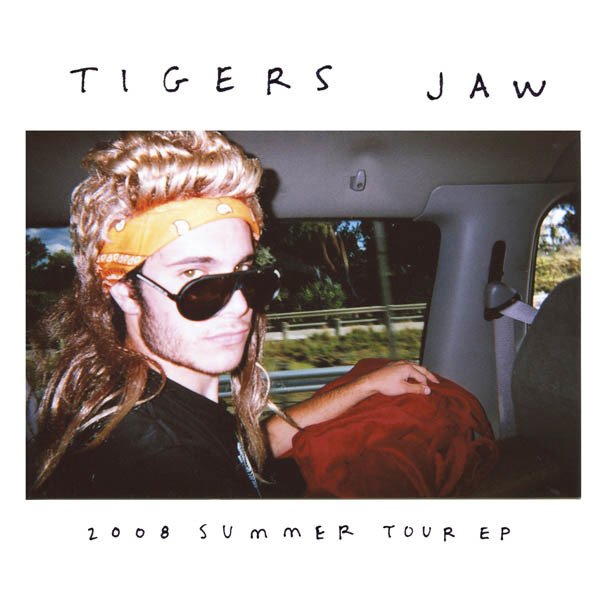 Tigers Jaw - 2008 Summer Tour EP