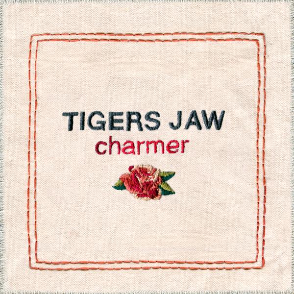 Tigers Jaw - Charmer