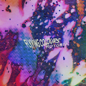 Flyying Colours - ROYGBIV EP