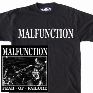 Malfunction 'Fear Of Failure' T-Shirt