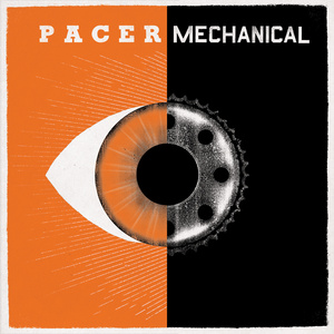 Pacer - Mechanical LP / CD