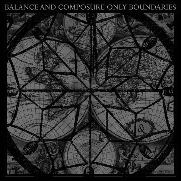 Balance and Composure - Only Boundaries 12